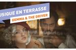 Musique en Terrasse : Gemma And The Driver